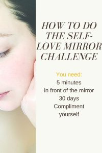 how to do the self-love mirror challenge